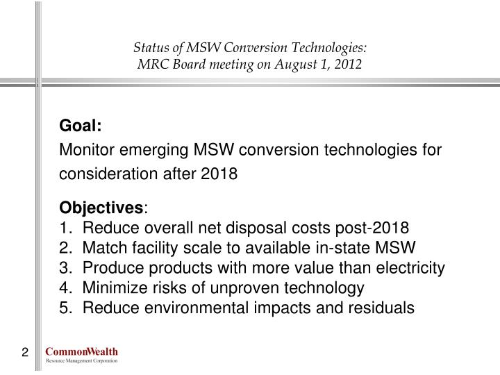 Status of msw conversion technologies mrc board meeting on august 1 2012