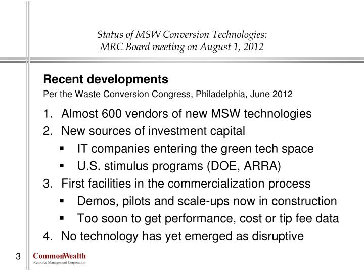 Status of msw conversion technologies mrc board meeting on august 1 20121