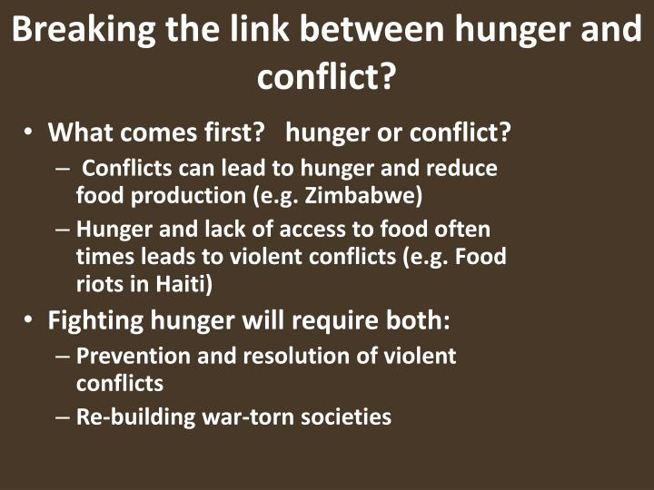 Breaking the link between hunger and conflict?