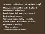 how can conflict lead to food insecurity
