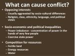 what can cause conflict
