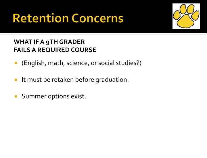 Retention Concerns