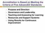 accreditation is based on meeting the criteria of five advanced standards