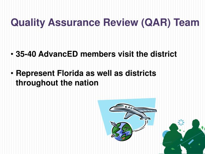 Quality Assurance Review (QAR) Team