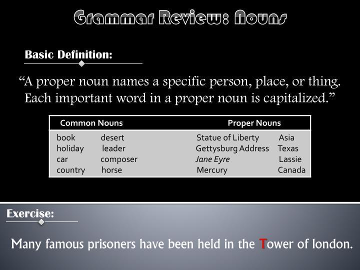 Grammar Review: Nouns