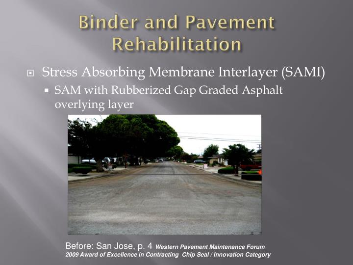 Binder and Pavement Rehabilitation