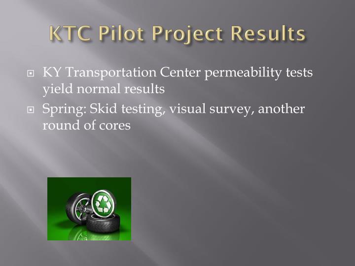 KTC Pilot Project Results
