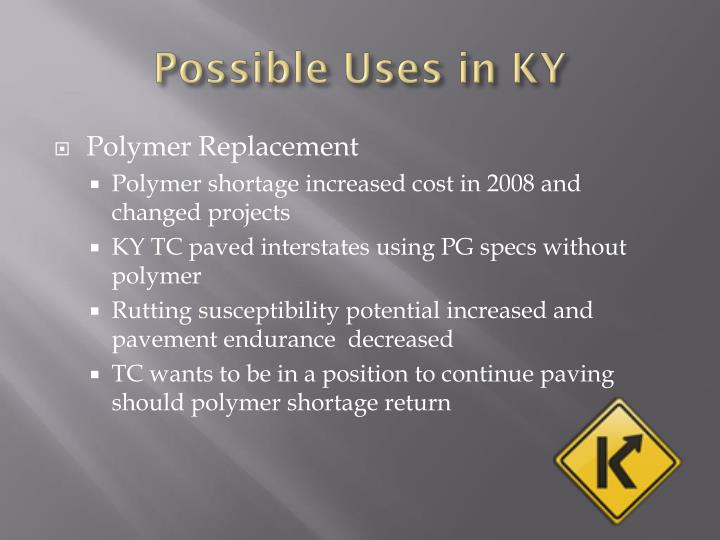 Possible Uses in KY