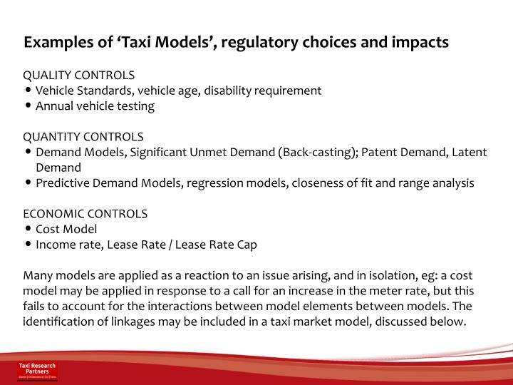 Examples of 'Taxi Models', regulatory choices and impacts