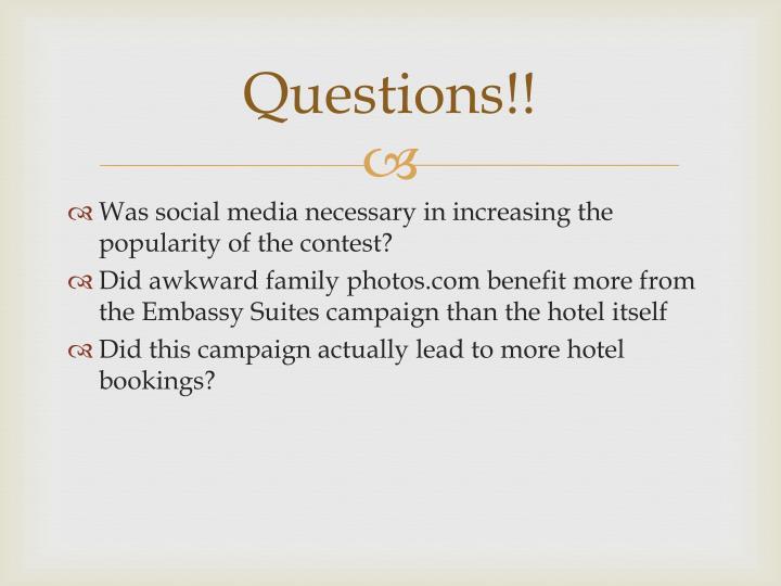 Questions!!