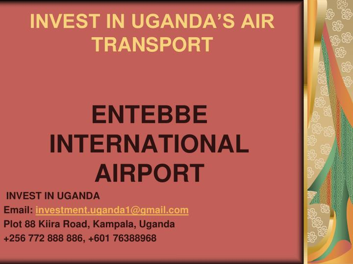 Invest in uganda s air transport