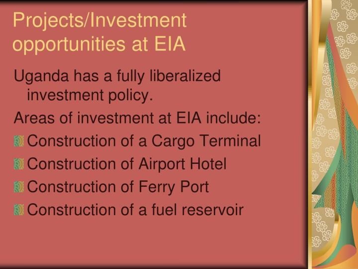 Projects/Investment opportunities at EIA