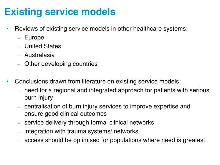 Existing service models