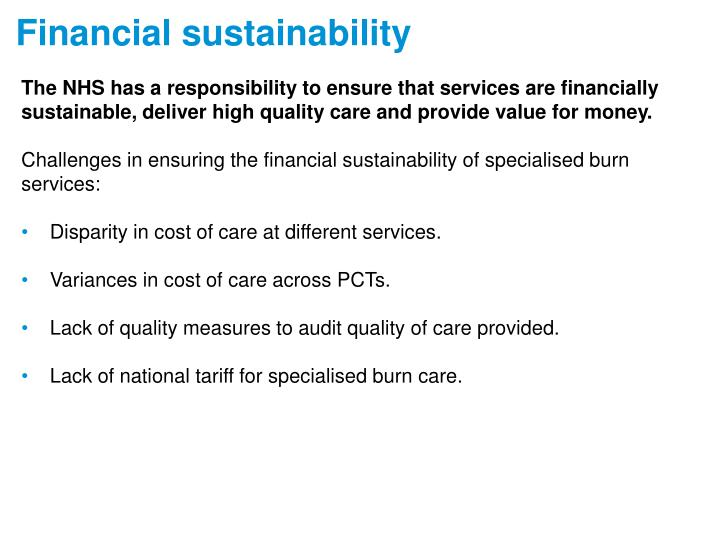The NHS has a responsibility to ensure that services are financially
