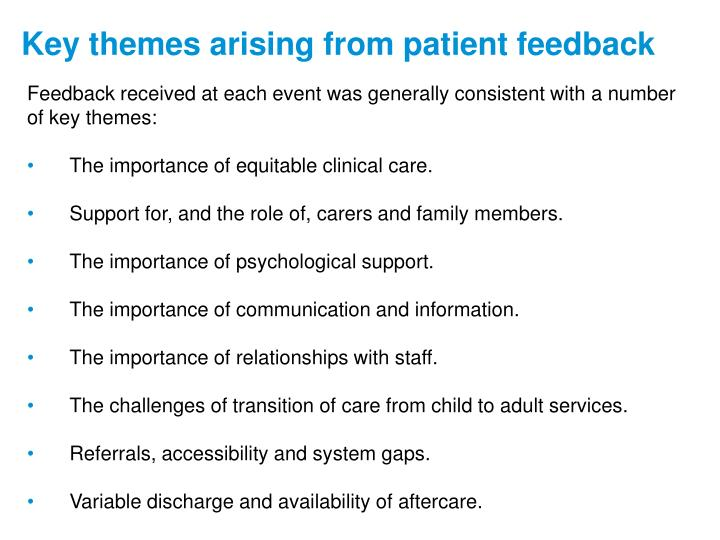 Feedback received at each event was generally consistent with a number of key themes: