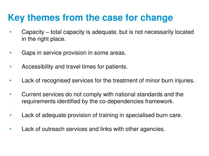 Key themes from the case for change