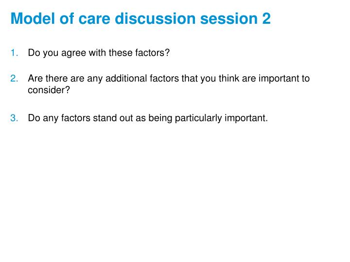 Model of care discussion session 2