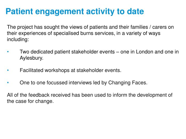 The project has sought the views of patients and their families / carers on