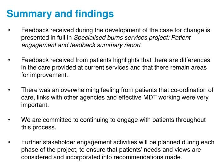 Feedback received during the development of the case for change is presented in full in