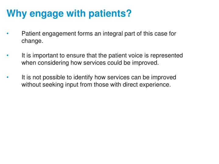 Patient engagement forms an integral part of this case for