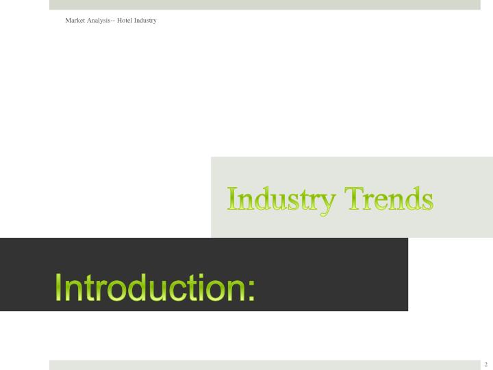 Market Analysis-- Hotel Industry