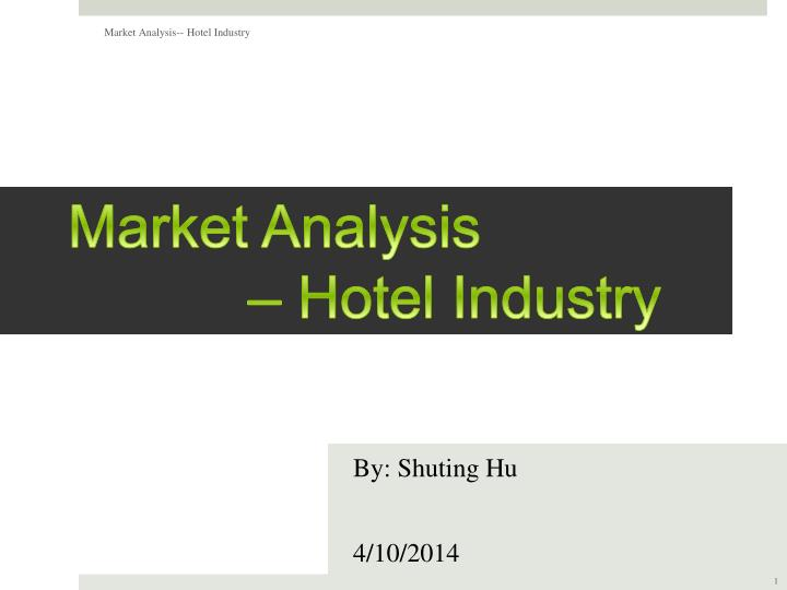 Market analysis hotel industry