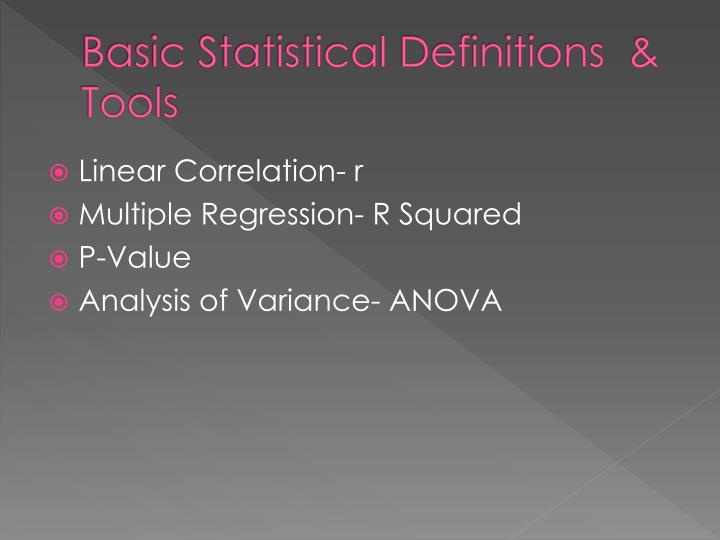 Basic Statistical Definitions  & Tools