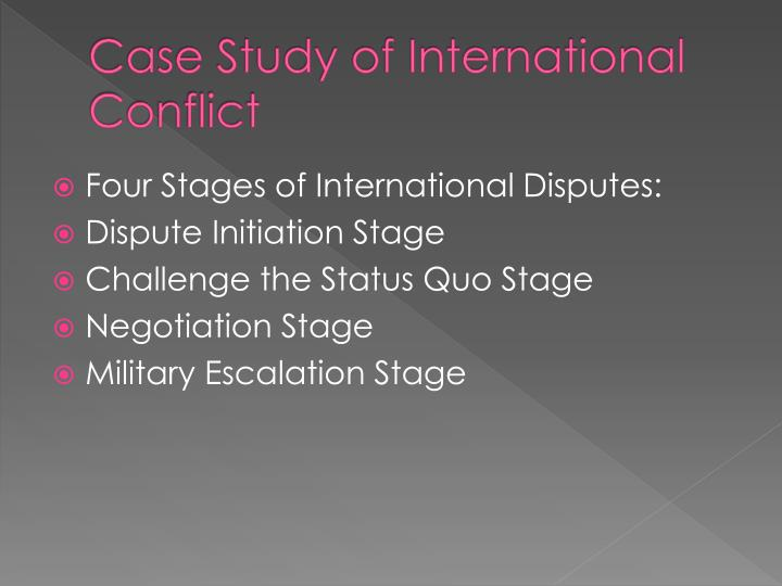 Case Study of International Conflict