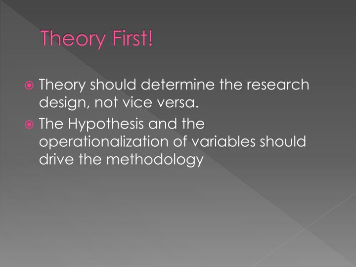 Theory First!