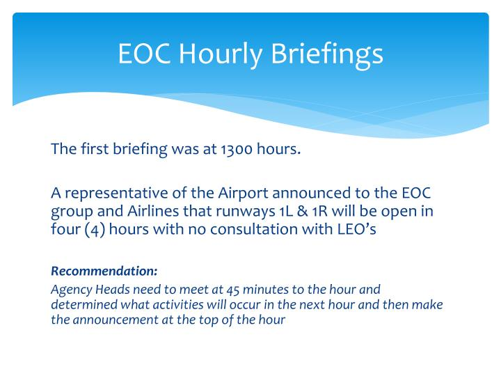 EOC Hourly Briefings