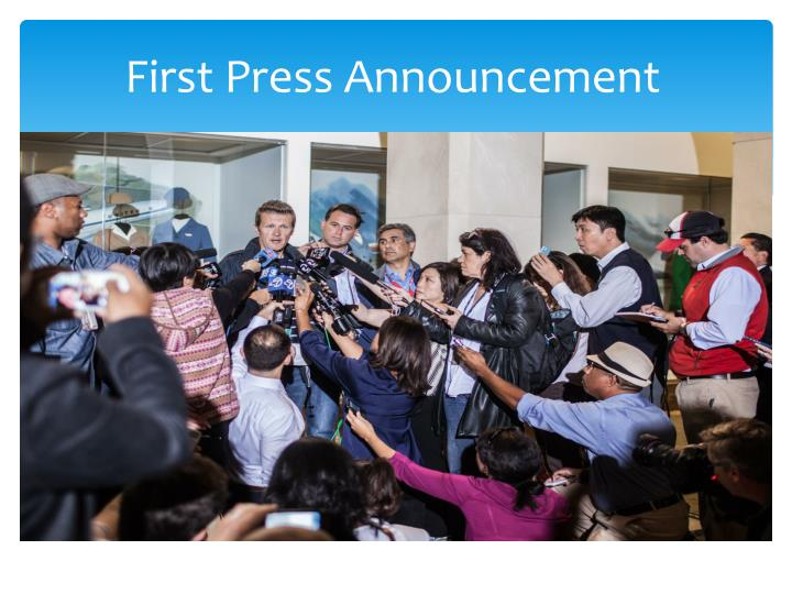 First Press Announcement