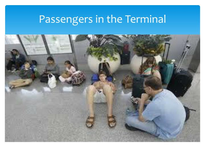 Passengers in the Terminal