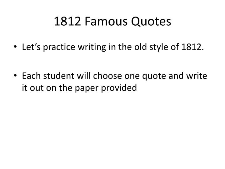 1812 Famous Quotes