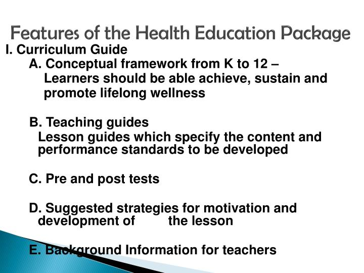Features of the Health Education Package