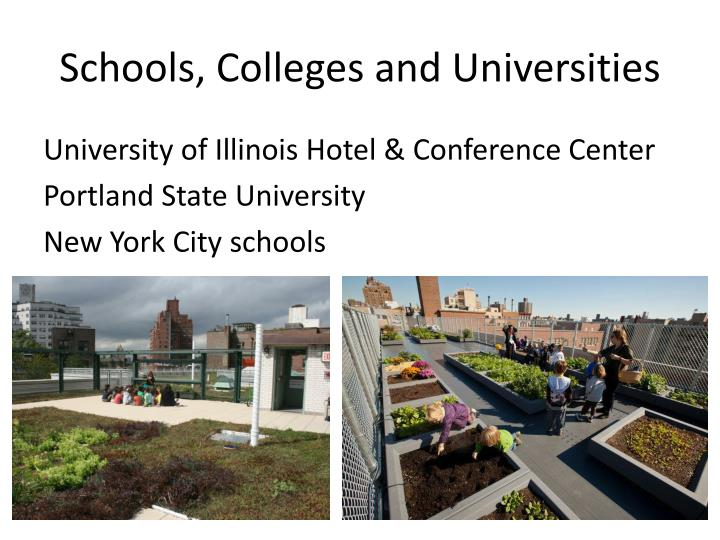 Schools, Colleges and Universities