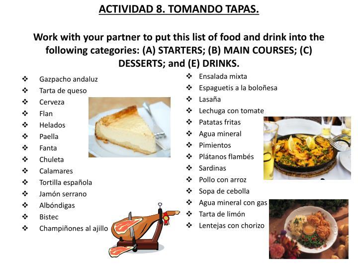 ACTIVIDAD 8. TOMANDO TAPAS.