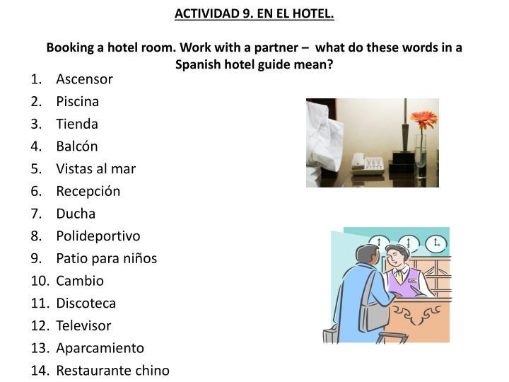ACTIVIDAD 9. EN EL HOTEL.