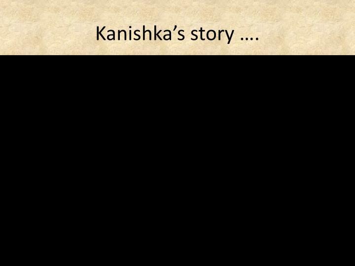 Kanishka's