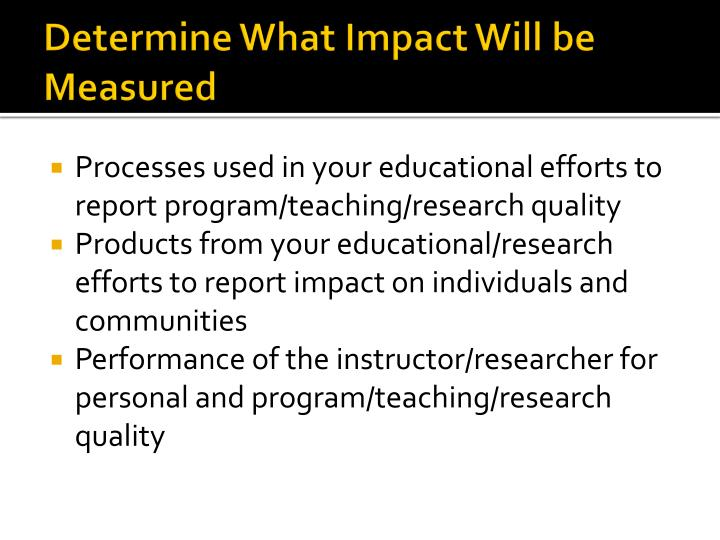 Determine What Impact Will be Measured