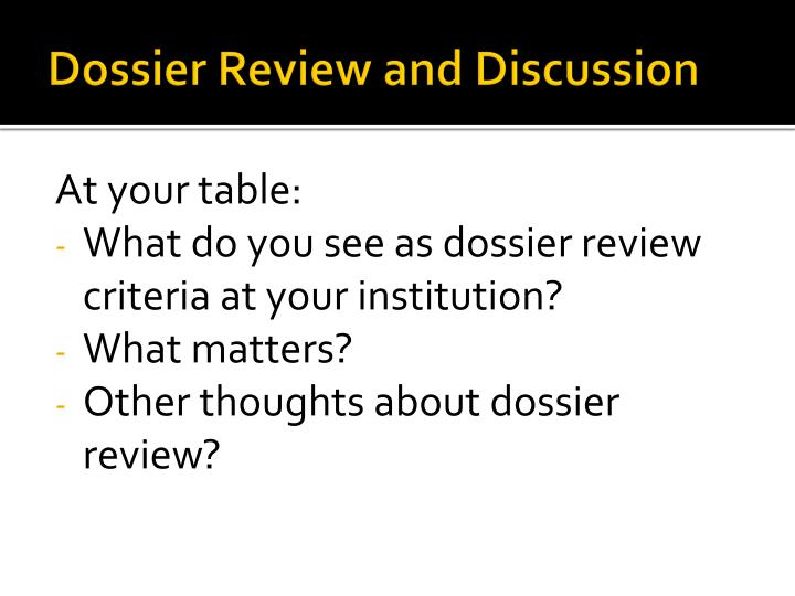 Dossier Review and Discussion