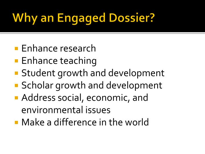 Why an Engaged Dossier?