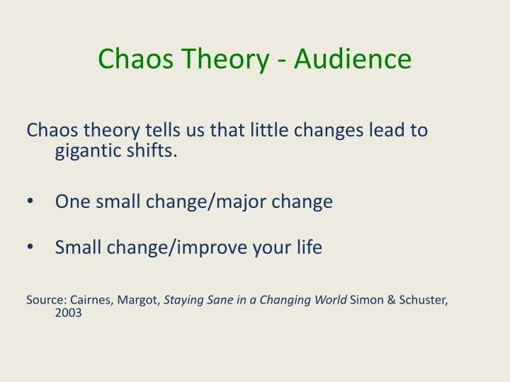 Chaos Theory - Audience