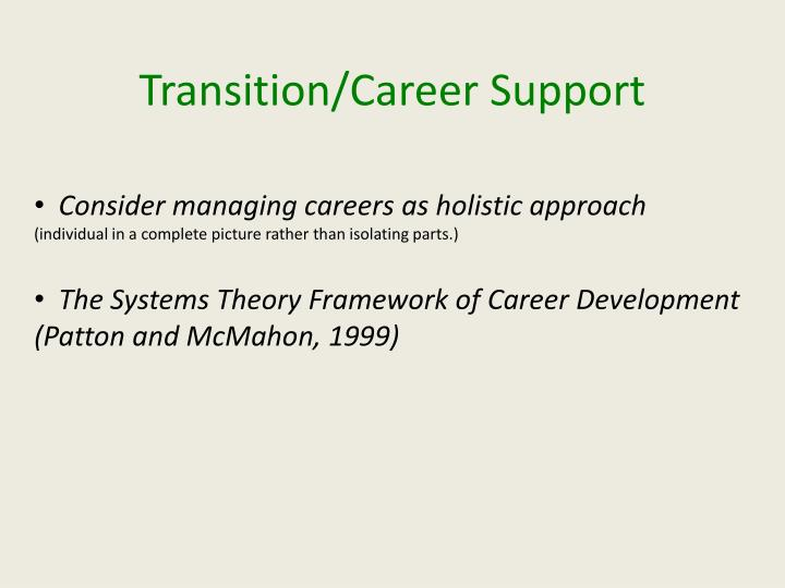 Consider managing careers as holistic approach