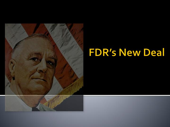 Fdr s new deal