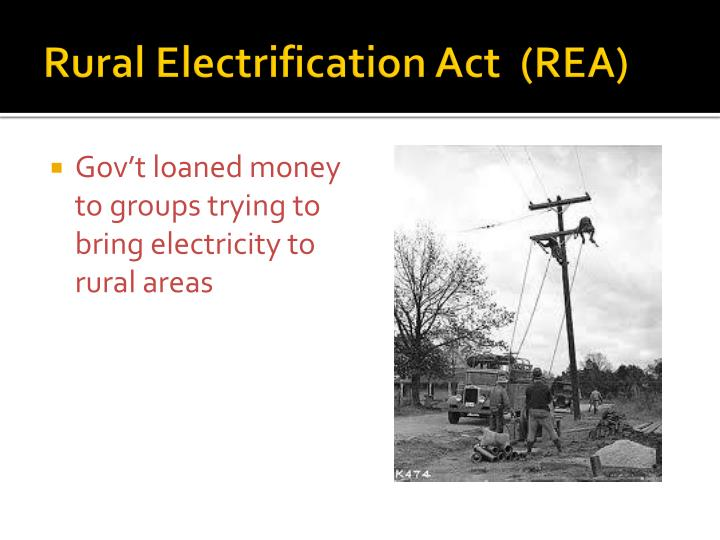 Rural Electrification Act  (REA)
