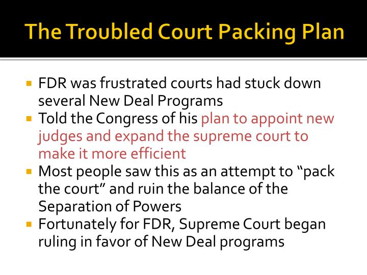 The Troubled Court Packing Plan