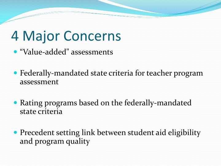 4 Major Concerns