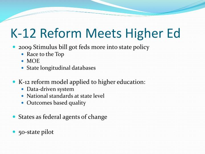 K-12 Reform Meets Higher Ed