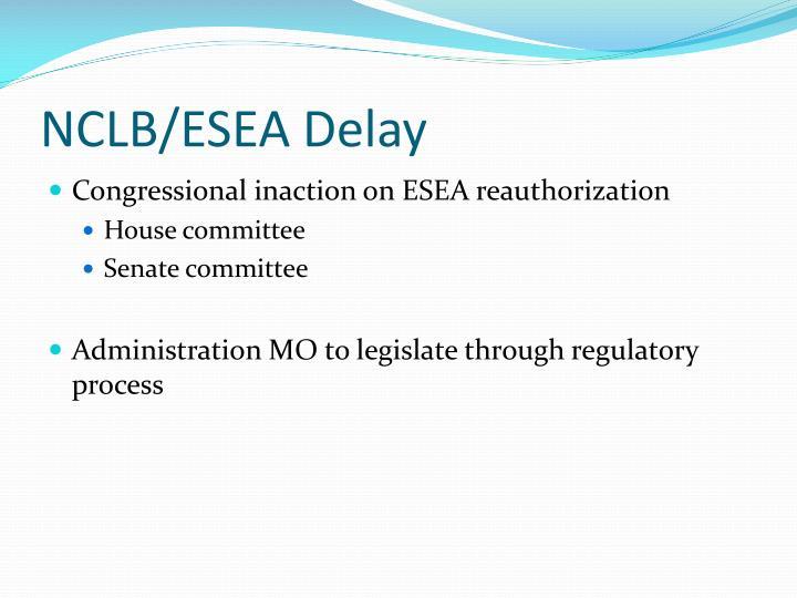NCLB/ESEA Delay