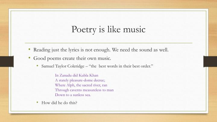 Poetry is like music